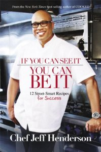 Chef Jeff Henderson, America's Most Inspirational Culinary Star Paperback Release Date - November 3, 2014